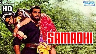 getlinkyoutube.com-Samadhi {HD} - Dharmendra - Asha Parekh - Hindi Full Movie