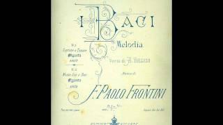 I Baci, Melodia di Francesco Paolo Frontini - 1883 width=