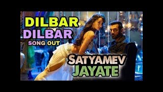 Dilbar Dilbar songs 2018 / Satyamev Jayate movie 2018 / Nora fatehi John Abraham