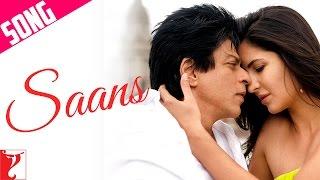 Saans Song | Jab Tak Hai Jaan | Shah Rukh Khan | Katrina Kaif | Shreya Ghoshal | Mohit Chauhan