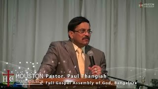 getlinkyoutube.com-Ps. Paul Thangiah - 14-Sep-2014 - Houston Tamil Church