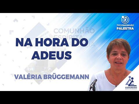 Na hora do Adeus - Valéria Brüggemann