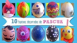 Huevos de Pascua: 10 ideas de huevos decorados