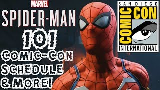 Spider-Man PS4: 101 - SDCC 2018 Schedule & Details!!! NEW Story Trailer, EXTENDED Mission, & More!!!