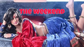 The weekend _Part 1 hot short movie_ Poonam Pandey