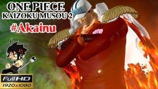 getlinkyoutube.com-Onepiece Kaizoku Musou 2 Full HD : จอมพลสูงสุด หมาแดงอาคาอินุ