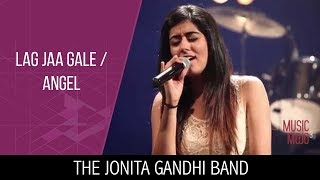 getlinkyoutube.com-Lag Jaa Gale | Angel - The Jonita Gandhi Band - Music Mojo Season 3 - Kappa TV