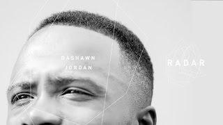 getlinkyoutube.com-Dashawn Jordan | RADAR Part