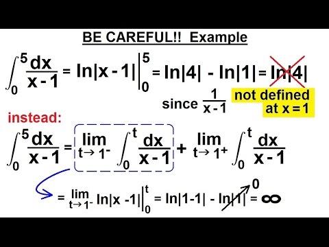 Calculus 2: Improper Integrals (8 of 16) BE CAREFUL!!  Example