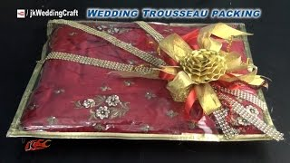 getlinkyoutube.com-Creative gift packing ideas for wedding trousseau | How to pack Indian Dress | JK Wedding Craft 038
