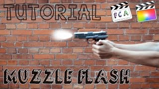 getlinkyoutube.com-Final Cut Pro X - Muzzle Flash Effect (Tutorial)