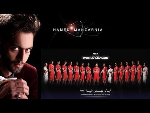 آهنگ تیم ملی والیبال در لیگ جهانی 2014 - قهرمان ایرانی | Music Iran In Fivb World League 2014