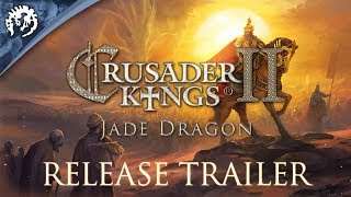 Crusader Kings II - Jade Dragon Release Trailer
