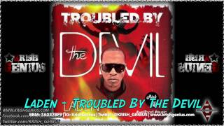 Laden - Troubled By The Devil