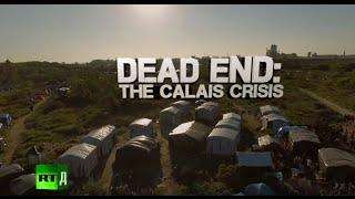 getlinkyoutube.com-Dead End: The Calais Crisis (RT Documentary)