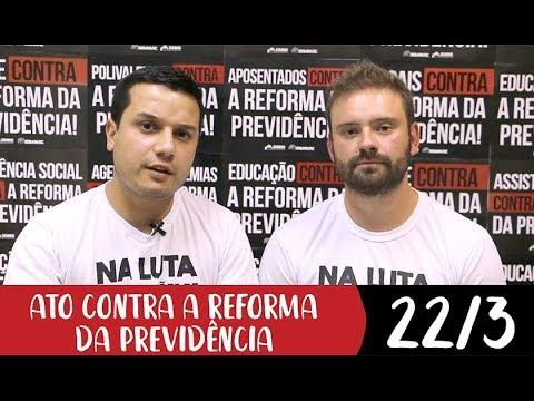 22 de março é dia de dizer NÃO à Reforma da Previdência