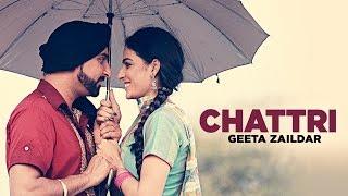 Geeta Zaildar: Chattri Full Song | Latest Punjabi Songs 2016 | Aman Hayer | T Series Apna Punjab