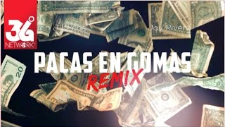 getlinkyoutube.com-Pacas En Gomas Remix - Don J Leone feat. Jay Riverz [Video Oficial]