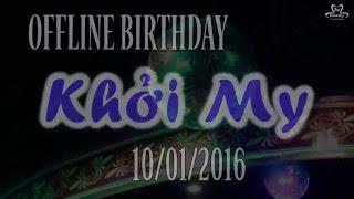 getlinkyoutube.com-[10.01.2016] Offline Birthday Khởi My lần thứ 26