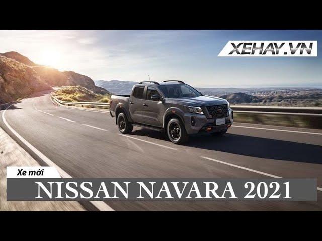 Nissan Navara 2021, hầm hố & bụi bặm !