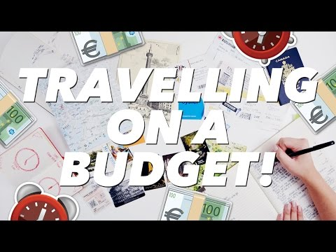 TRAVELLING ON A BUDGET: Make the most of your time and money!