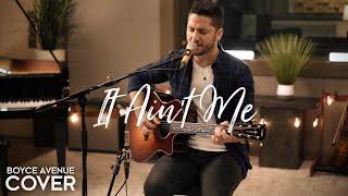 It Ain't Me - Kygo & Selena Gomez (Boyce Avenue acoustic cover) on Spotify & iTunes