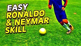 getlinkyoutube.com-Learn Easy CR7, Ronaldo & Neymar Football Skills & Tricks Tutorial