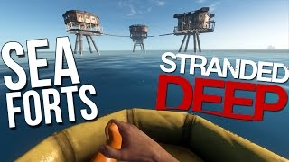 getlinkyoutube.com-Sea Forts GAME UPDATE 0.03 ! - Stranded Deep Gameplay Part 31 Sea Fortress