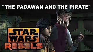 getlinkyoutube.com-The Padawan and the Pirate - Brothers of the Broken Horn Preview | Star Wars Rebels