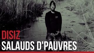 Disiz - Salaud de Pauvres