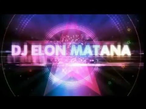 DJ Elon Matana   Hits of 2013 Vol 7       PlayList