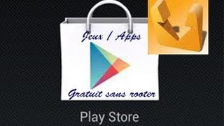 getlinkyoutube.com-[Tuto] Comment avoir tout les Jeux du Play store gratuitement sans Rooter son téléphone + Annonces