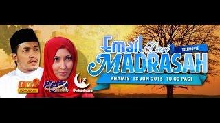 getlinkyoutube.com-Telefilem Email Dari Madrasah FULL Maria Farida, Ungku Ismail, Eira Hazali