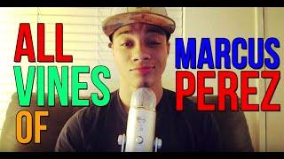 getlinkyoutube.com-All Vines Of Marcus Perez (223 Vines/30 minutes) [HD]