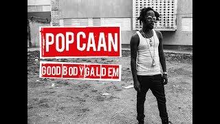 Popcaan - Good Body Gyal Dem