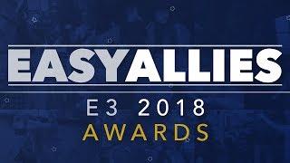 Easy Allies E3 2018 Awards