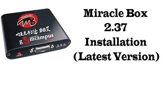 getlinkyoutube.com-Miracle Box 2.37 Setup Install and Download