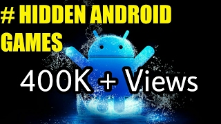 getlinkyoutube.com-5 Hidden games on Android Phone!!!