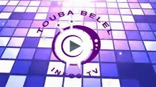 Touba Belel Infos TV