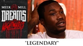 Meek Mill - Legendary (episode 5)