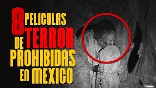 getlinkyoutube.com-8 PELICULAS DE TERROR PROHIBIDAS EN MEXICO