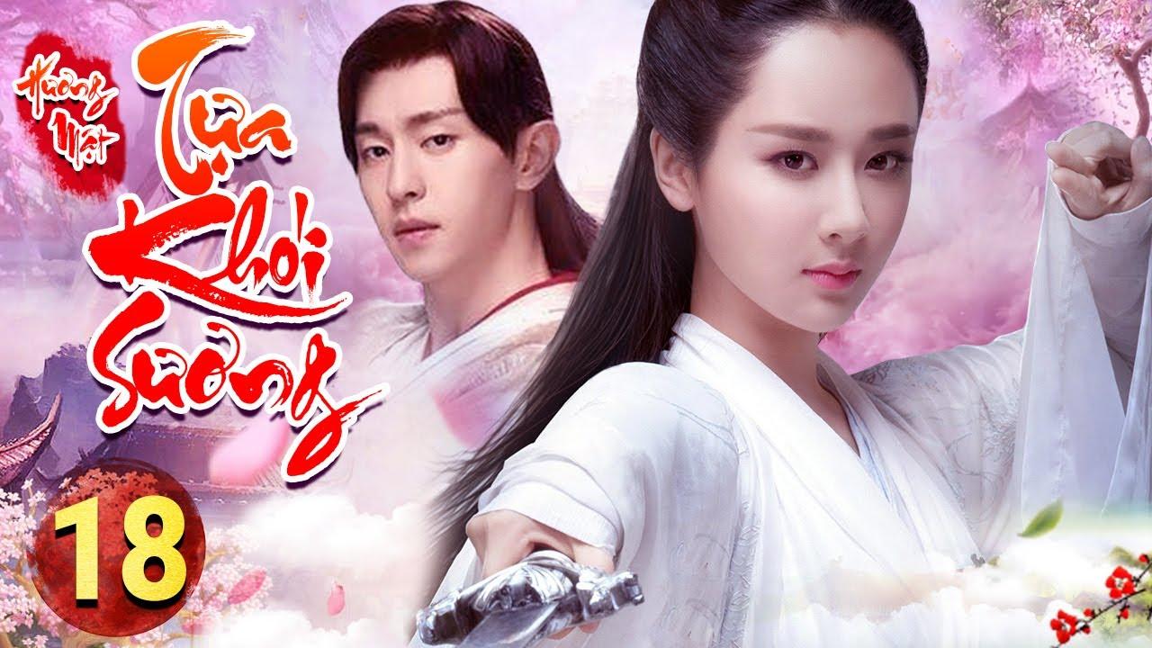 PHIM HAY 2020 | HƯƠNG MẬT TỰA KHÓI SƯƠNG - Tập 18 | Phim Bộ Trung Quốc Hay Nhất 2020