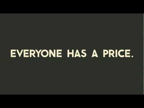 Everyone has a Price... What's yours?