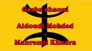 getlinkyoutube.com-Gasba chaoui - Aidoudi Mokded - Mahrmeti Khadra