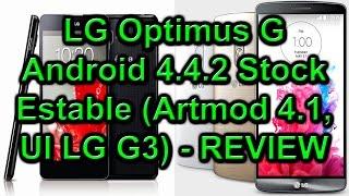 LG Optimus G - Android 4.4.2 Stock Estable (Artmod 4.1, Interfaz del LG G3) - REVIEW