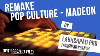 getlinkyoutube.com-Launchpad Project File: Pop Culture - Madeon