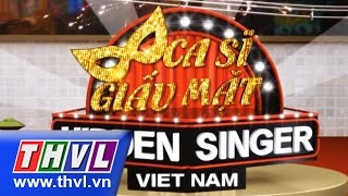getlinkyoutube.com-THVL | Ca sĩ giấu mặt - Tập 11: Ca sĩ Ngô Kiến Huy