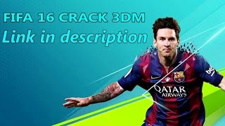 getlinkyoutube.com-FIFA 16 CRACK 3DM