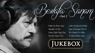 getlinkyoutube.com-Bewafa Sanam - Vol 2 - Wafa Na Raas Aayi | Attaullah Khan Sad Songs Collection | Romantic Songs