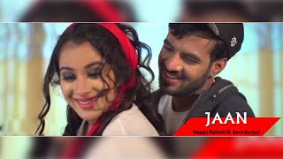 getlinkyoutube.com-JAAN - Happy Raikoti - Feat Sara Gurpal || Eternal Love || Lokdhun || Punjabi Romantic Songs 2016